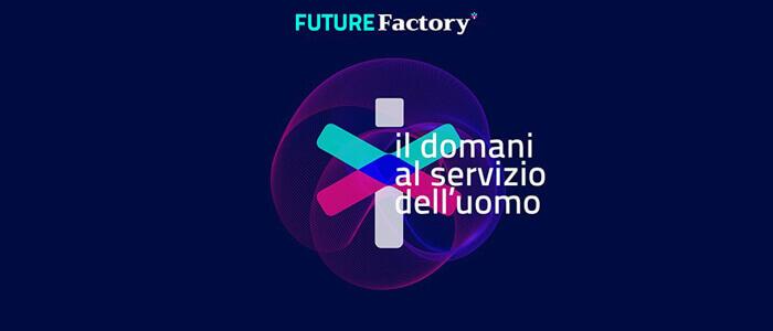 Future Factory 2021 sarà in presenza, a settembre